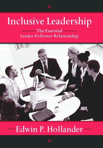 Inclusive Leadership The Essential Leader-Follower Relationship book cover