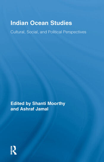 Indian Ocean Studies Cultural, Social, and Political Perspectives book cover