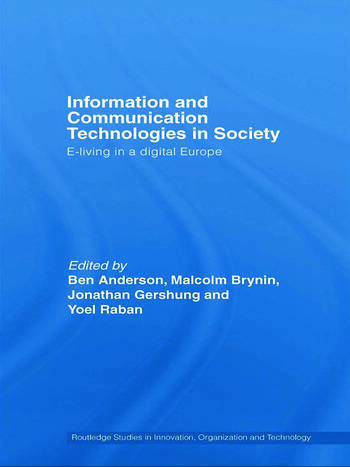 Information and Communications Technologies in Society E-Living in a Digital Europe book cover