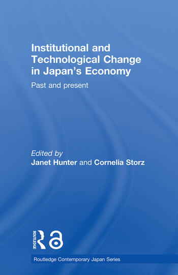 Institutional and Technological Change in Japan's Economy Past and Present book cover