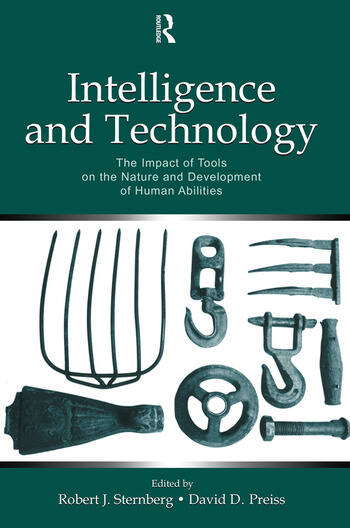 Intelligence and Technology The Impact of Tools on the Nature and Development of Human Abilities book cover