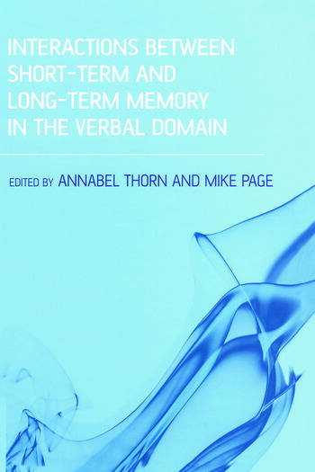 Interactions Between Short-Term and Long-Term Memory in the Verbal Domain book cover