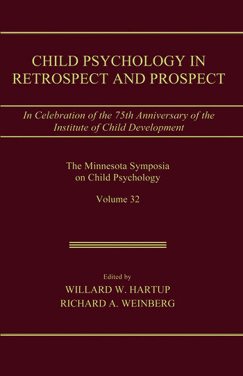 Child Psychology in Retrospect and Prospect in Celebration of the 75th Anniversary of the institute of Child Development book cover