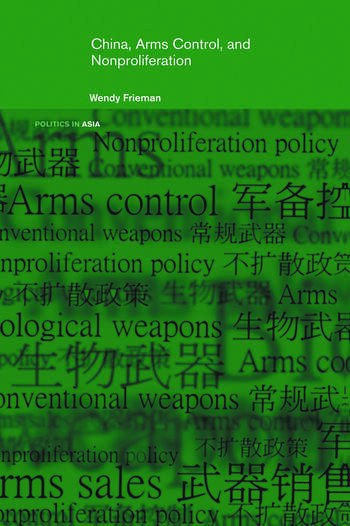 China, Arms Control, and Non-Proliferation book cover