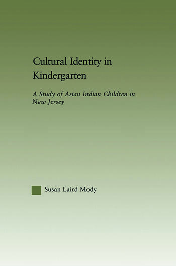 Cultural Identity in Kindergarten A Study of Asian Indian Children book cover