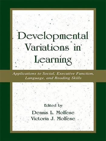 Developmental Variations in Learning Applications to Social, Executive Function, Language, and Reading Skills book cover
