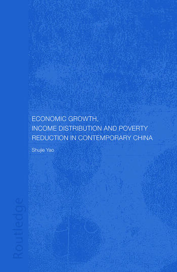 Economic Growth, Income Distribution and Poverty Reduction in Contemporary China book cover