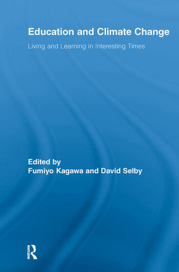 Education and Climate Change Living and Learning in Interesting Times book cover