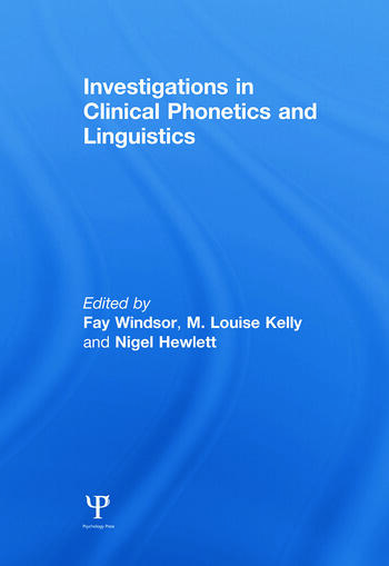 Investigations in Clinical Phonetics and Linguistics book cover
