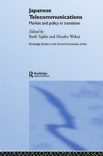 Japanese Telecommunications Market and Policy in Transition book cover