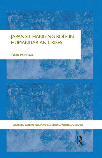 Japan's Changing Role in Humanitarian Crises book cover