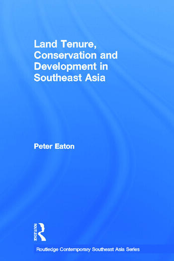 Land Tenure, Conservation and Development in Southeast Asia book cover