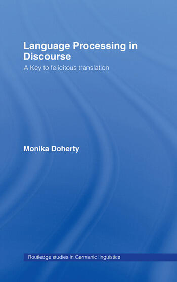 Language Processing in Discourse A Key to Felicitous Translation book cover