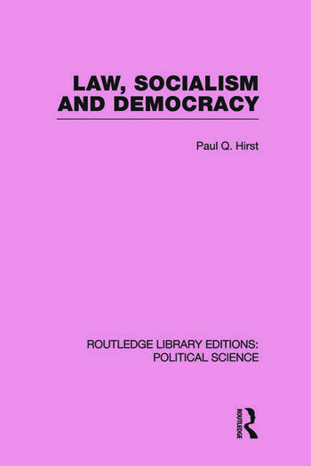 Law, Socialism and Democracy (Routledge Library Editions: Political Science Volume 9) book cover