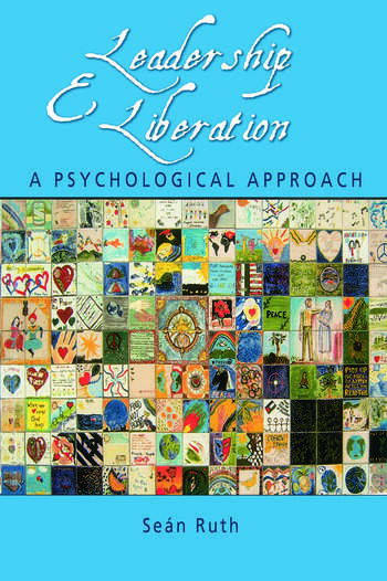 Leadership and Liberation A Psychological Approach book cover