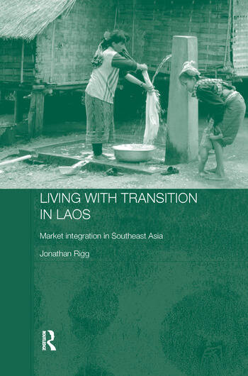 Living with Transition in Laos Market Intergration in Southeast Asia book cover