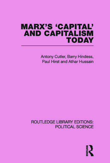 Marx's Capital and Capitalism Today Routledge Library Editions: Political Science Volume 52 book cover