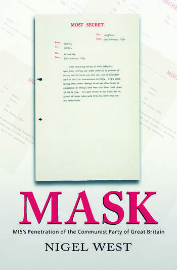 Mask MI5's Penetration of the Communist Party of Great Britain book cover