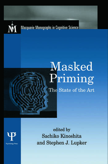 Masked Priming The State of the Art book cover
