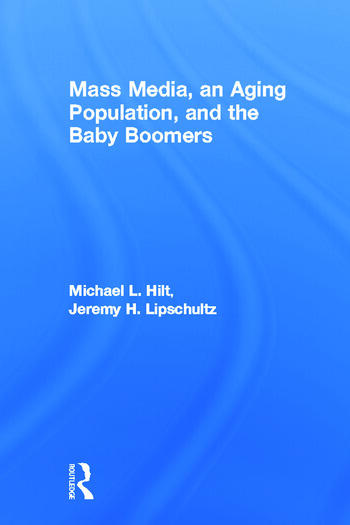 Mass Media, An Aging Population, and the Baby Boomers book cover