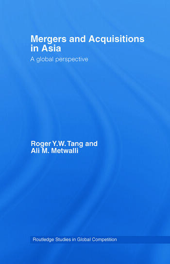 Mergers and Acquisitions in Asia A Global Perspective book cover
