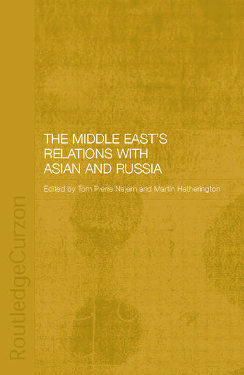The Middle East's Relations with Asia and Russia book cover