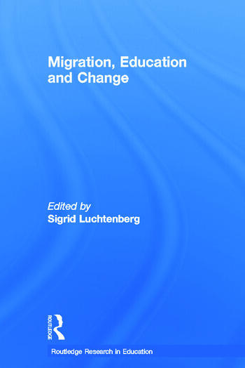 Migration, Education and Change book cover