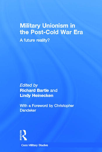 Military Unionism In The Post-Cold War Era A Future Reality? book cover