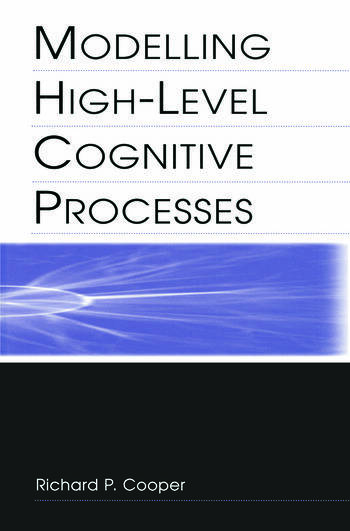 Modelling High-level Cognitive Processes book cover