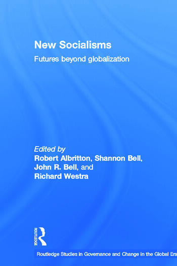 New Socialisms Futures Beyond Globalization book cover