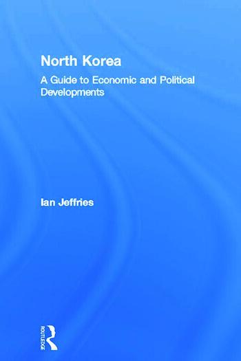 North Korea A Guide to Economic and Political Developments book cover
