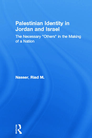 Palestinian Identity in Jordan and Israel The Necessary