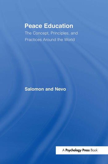 Peace Education The Concept, Principles, and Practices Around the World book cover