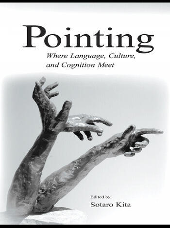 Pointing Where Language, Culture, and Cognition Meet book cover