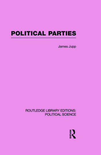 Political Parties Routledge Library Editions: Political Science Volume 54 book cover