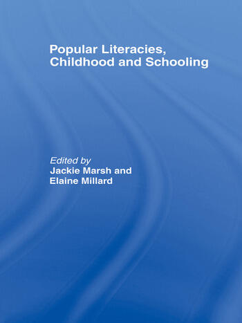 Popular Literacies, Childhood and Schooling book cover