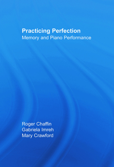 Practicing Perfection Memory and Piano Performance book cover