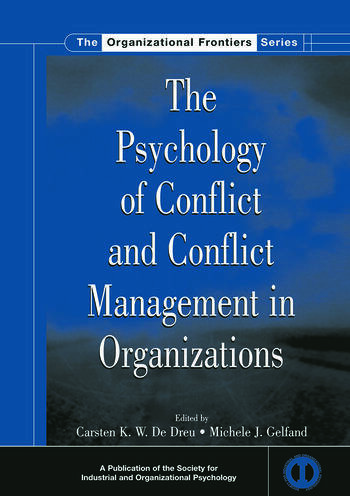 The Psychology of Conflict and Conflict Management in Organizations book cover