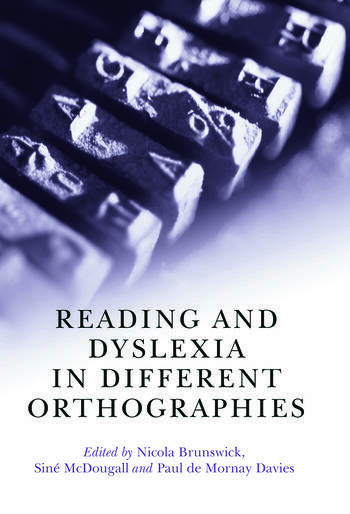 Reading and Dyslexia in Different Orthographies book cover