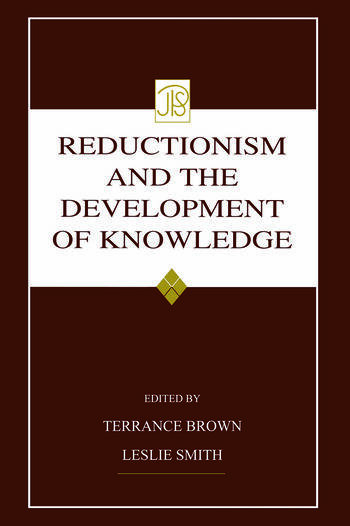 Reductionism and the Development of Knowledge book cover