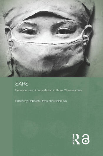 Sars Reception and Interpretation in Three Chinese Cities book cover
