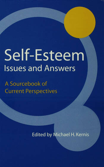 Self-Esteem Issues and Answers A Sourcebook of Current Perspectives book cover