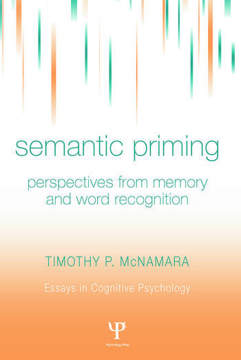 Semantic Priming Perspectives from Memory and Word Recognition book cover