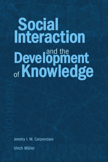 Social Interaction and the Development of Knowledge book cover