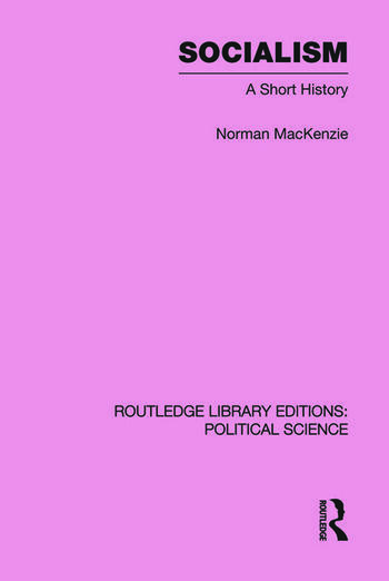 Socialism Routledge Library Editions: Political Science Volume 57 book cover