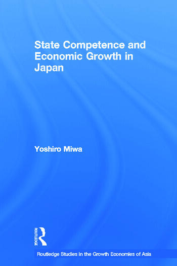 State Competence and Economic Growth in Japan book cover
