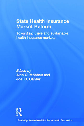 State Health Insurance Market Reform Toward Inclusive and Sustainable Health Insurance Markets book cover