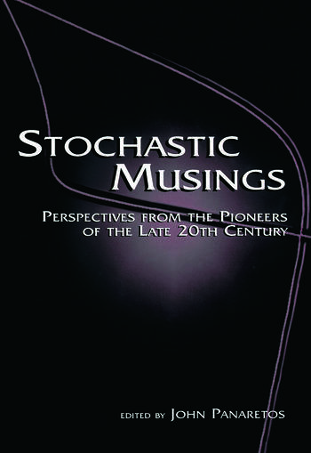 Stochastic Musings Perspectives From the Pioneers of the Late 20th Century book cover