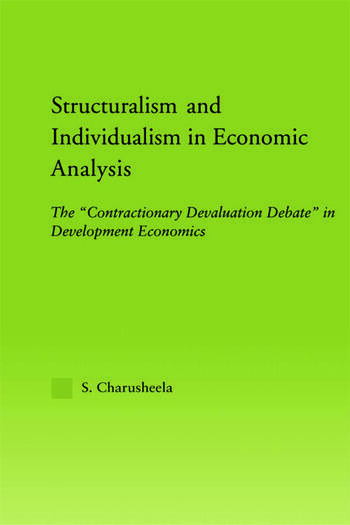 Structuralism and Individualism in Economic Analysis The