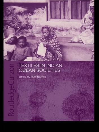 Textiles in Indian Ocean Societies book cover